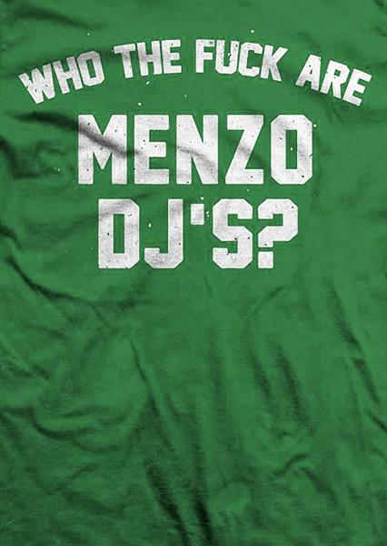 WHO THE FUCK ARE MENZO DJ'S? Dj D-One / Dj Grigorian