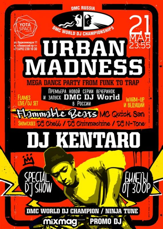 DJ Kentaro /URBAN MADNESS