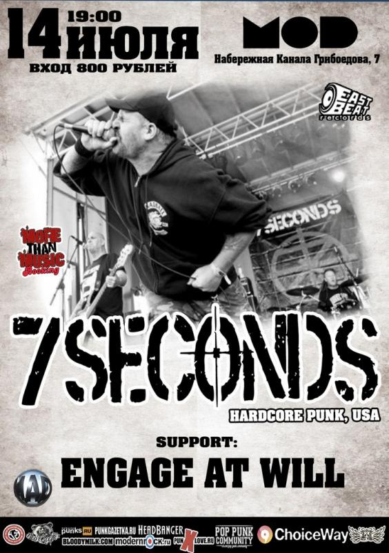 7 SECONDS (USA) + Engage At Will @ MOD