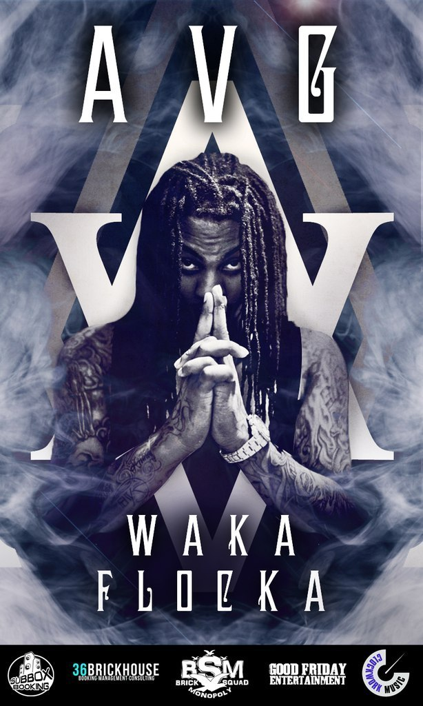 AVG. Waka Flocka
