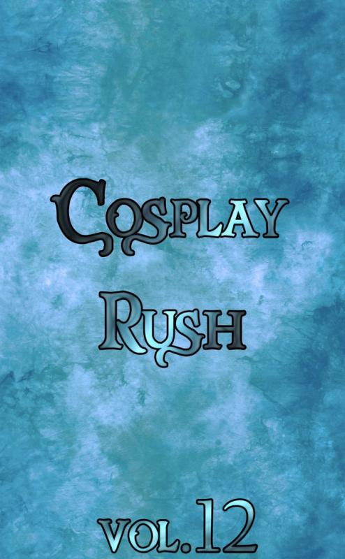 Cosplay Rush vol.12