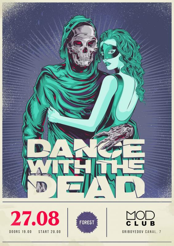 Dance with the Dead!