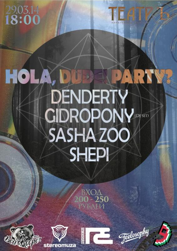 Hola, Dude! Party?