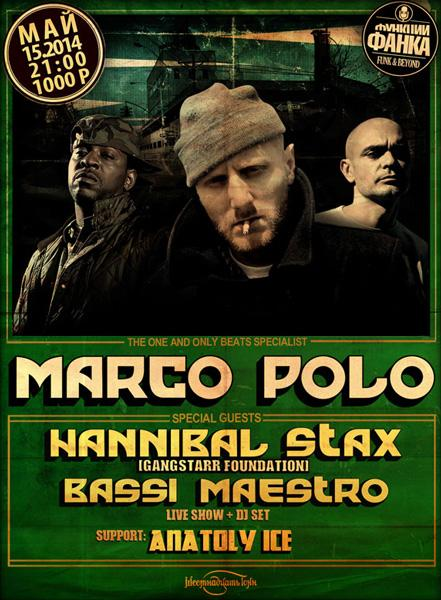Marco Polo (Canada), Hannibal Stax (USA) Live!