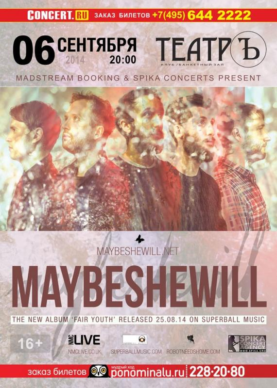 MAYBESHEWILL (UK)