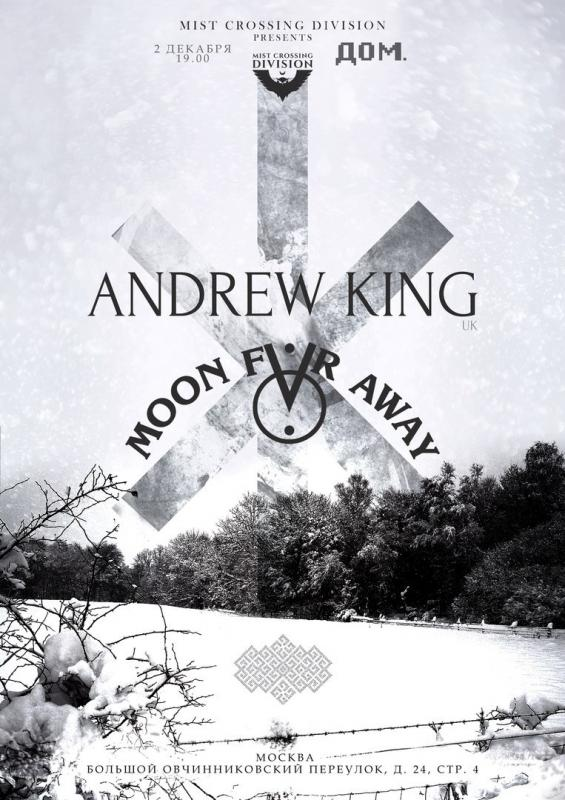 Moon Far Away и Andrew King