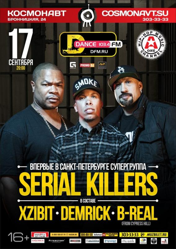 Serial Killers: B-Real /Xzibit @ Космонавт