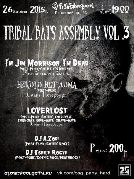 Tribal Bats Assembly vol.3