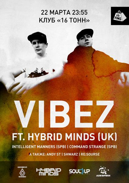 VIBEZ ft. HYBRID MINDS (UK)