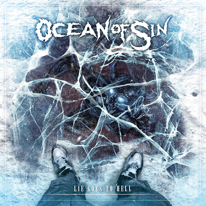 Ocean of Sin - Lie Goes To Hell