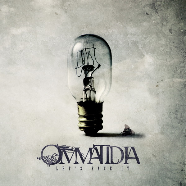 OMMATIDIA - Let's Face It!