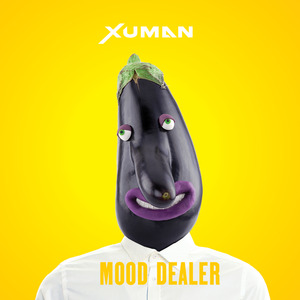 Xuman - Mood Dealer (EP)